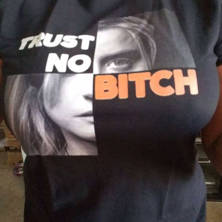 Orange Is The New Black Trust No Bitch Shirts Size Up To 5xl photo review