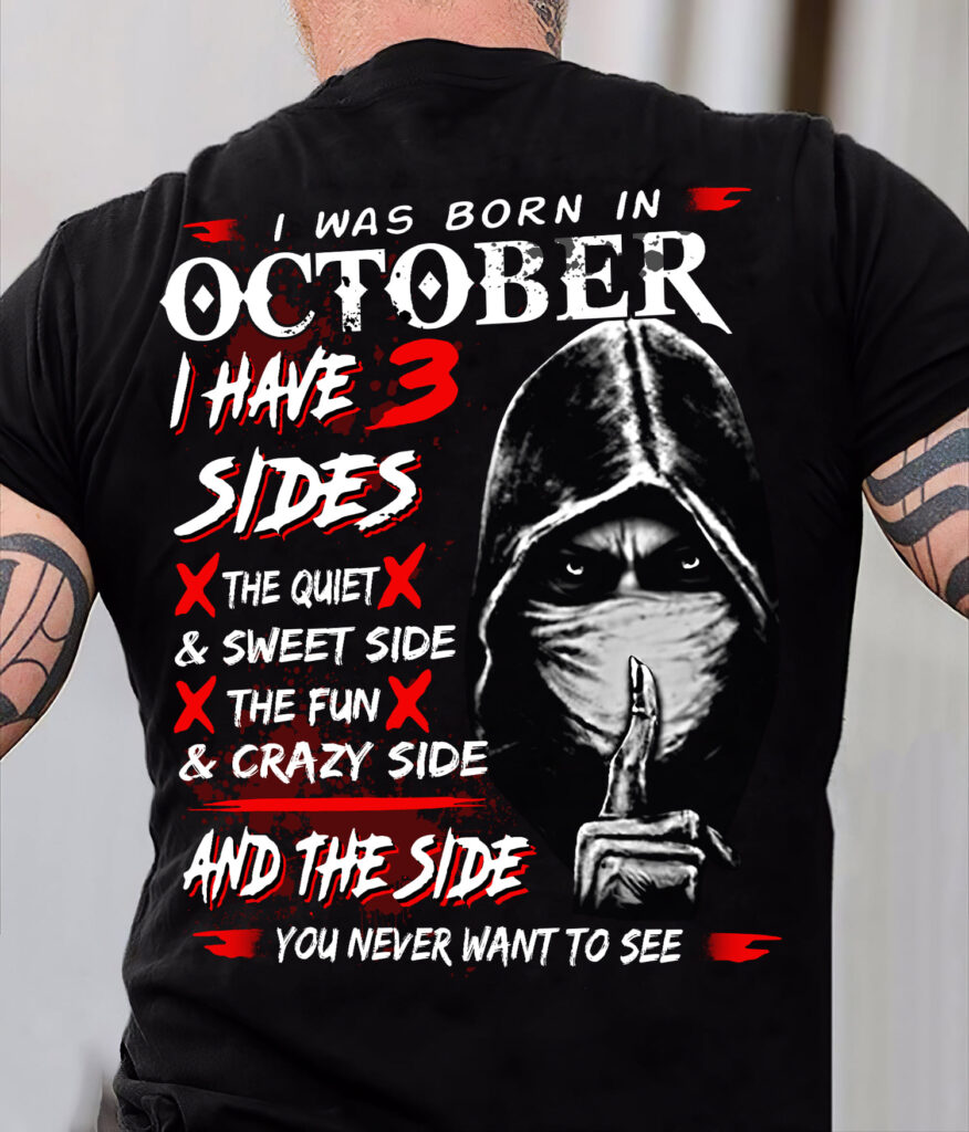 I Was Born In October I Have Three Sides