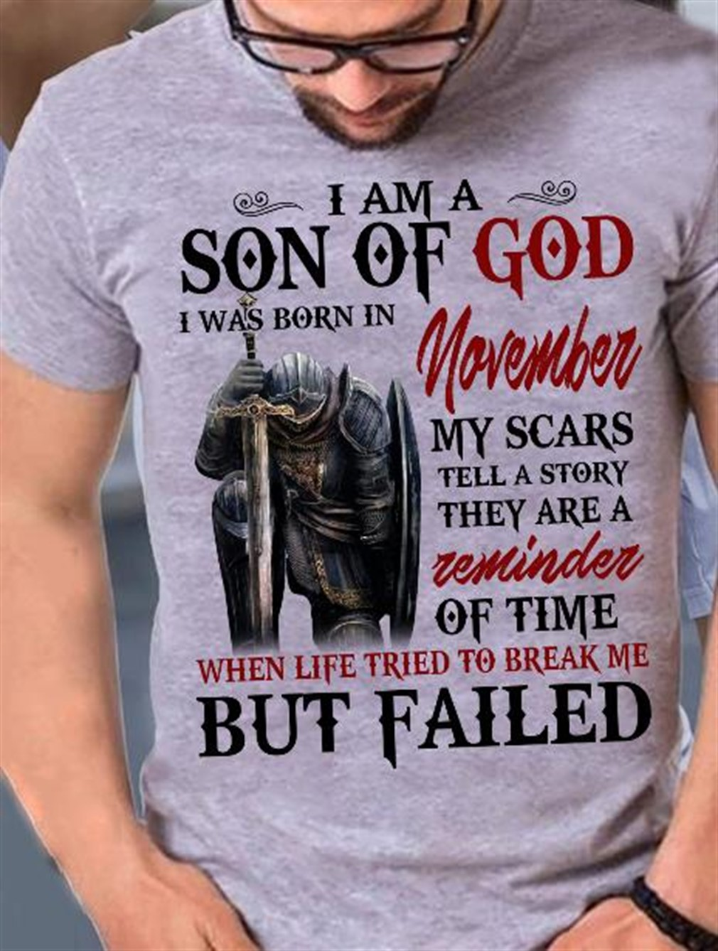 I Am A Son Of God I Was Born In November T Shirt