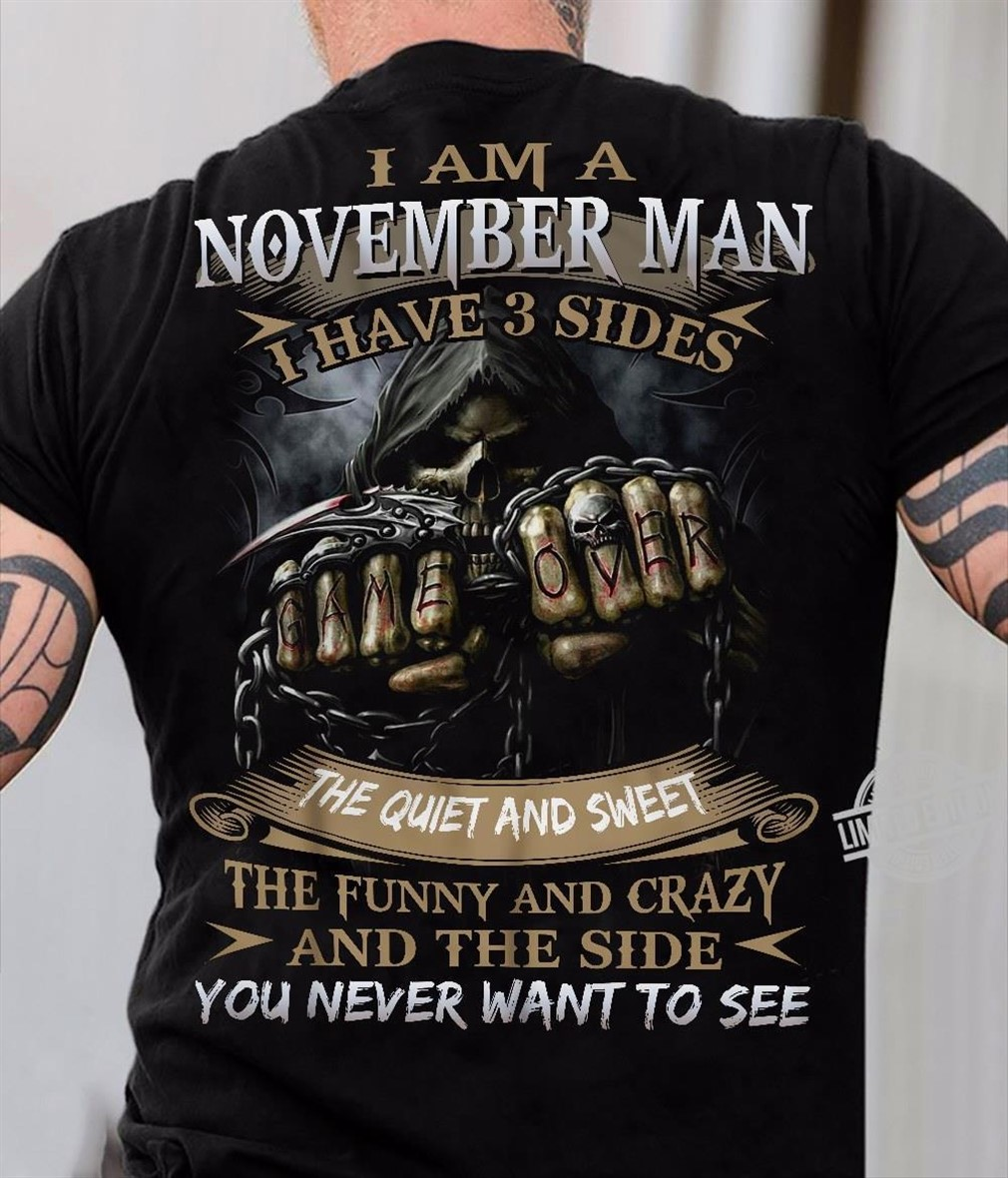 I Am November Man I Have 3 Sides