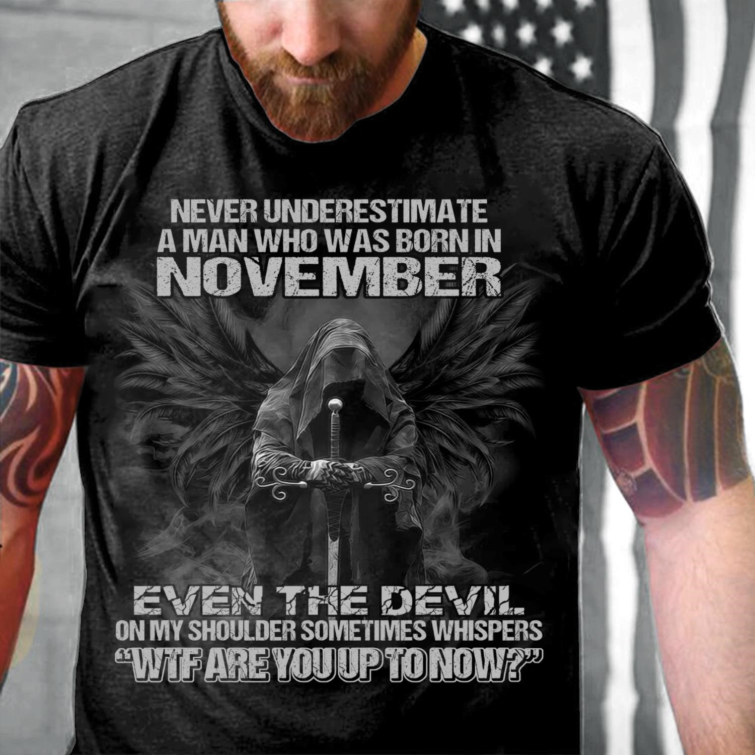 Never Underestimate A Man Who Was Born In November Even The Devil T Shirt