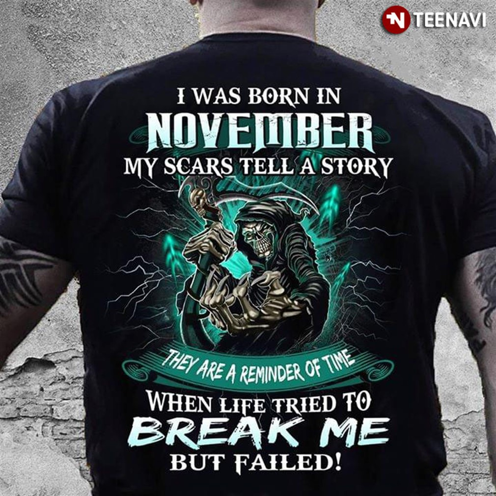 November My Scars Tell A Storey