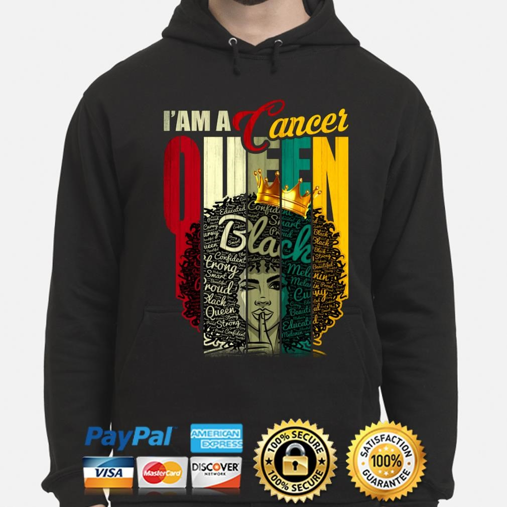 I Am A Cancer Queen Black King Shirt Hoodie